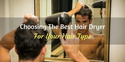 Choosing The Best Hair Dryer Guide