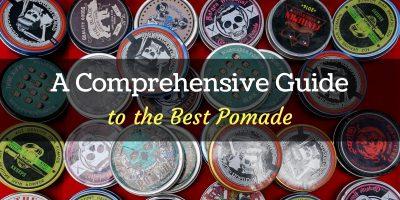 best pomades