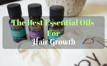 Best Essential Oils For Hair Growth And Thickness