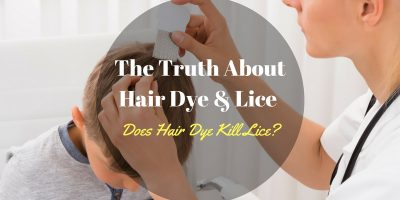 Does Hair Dye Kill Lice