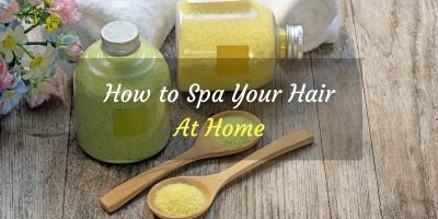 how to spa your hair at home