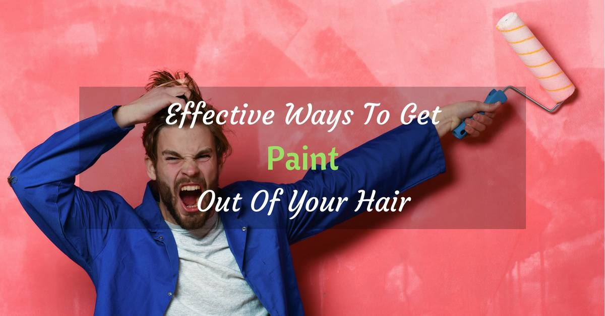 how to get paint out of hair