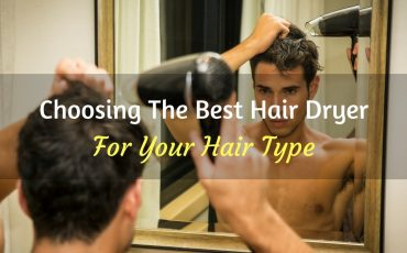 Choosing The Best Hair Dryer Guide