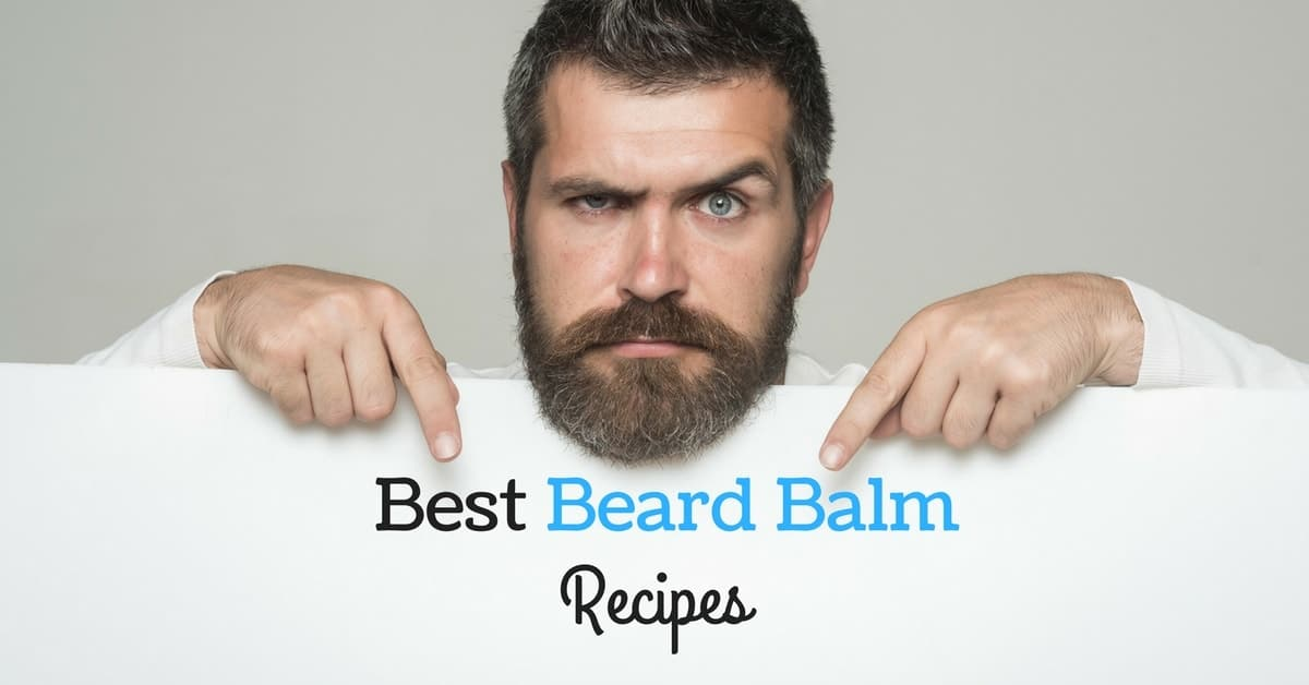 A Guide To The Best Homemade Beard Balm Recipes