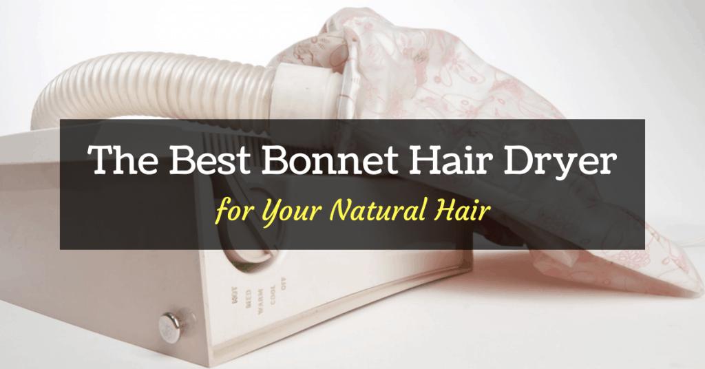 best bonnet hair dryer for black hair